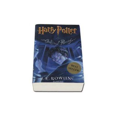 Harry Potter si Ordinul Phoenix - Volumul 5. Editie necartonata