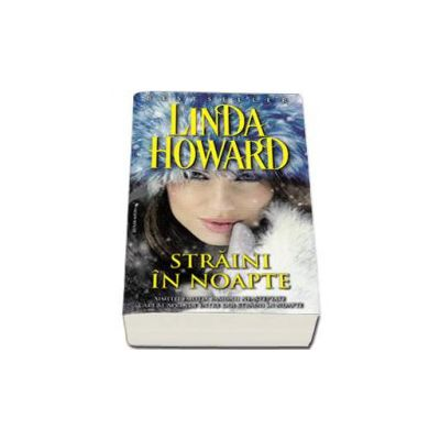 Linda Howard, Straini in noapte