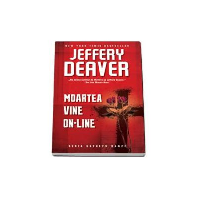 Jeffery Deaver, Moartea vine on-line