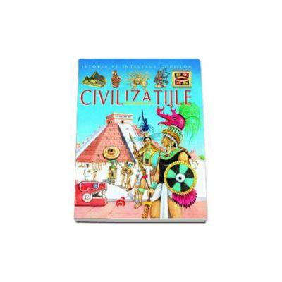 Istoria pe intelesul copiilor - Civilizatiile Soarelui