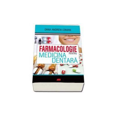 Andreia Oana Coman, Farmacologie pentru medicina dentara