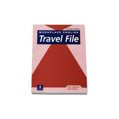 Workplace English Travel File Teachers Manual (Keith Adams)