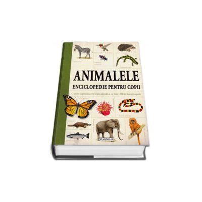 Animalele. Enciclopedie pentru copii (Peste 1. 000 de ilustratii superbe)