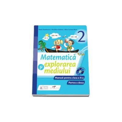 Matematica si explorarea mediului, manual pentru clasa a II-a. Partea a doua (Semestrul II)