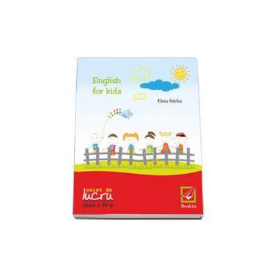 Cristina Mircea, English for kids Caiet de lucru clasa pentru clasa a IV-a
