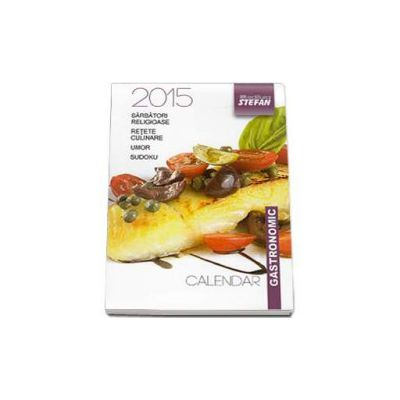 Calendar gastronomic 2015 - Format mic