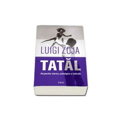 Luigi Zoja, Tatal - Perspective istorice, psihologice si culturale