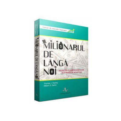 Milionarul de langa noi. Manual de educatie financiara