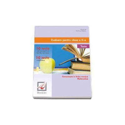 Evaluare pentru clasa a II-a. Limba romana, matematica. 20 de teste Limba romana, matematica. Modele complete de rezolvare (Mirela Ilie)