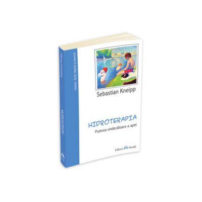 Sebastian Kneipp, Hidroterapia - Puterea vindecatoare a apei