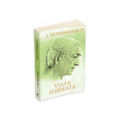Jiddu Krishnamurti, Viata eliberata