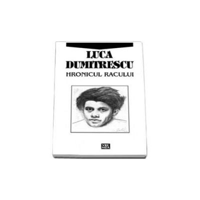 Hronicul Racului (Luca Dumitrescu)