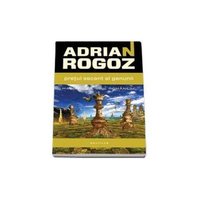 Adrian Rogoz, Pretul secant al genunii