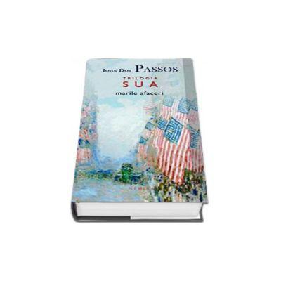 Trilogia S. U. A. - Marile afaceri (Colectia babel)