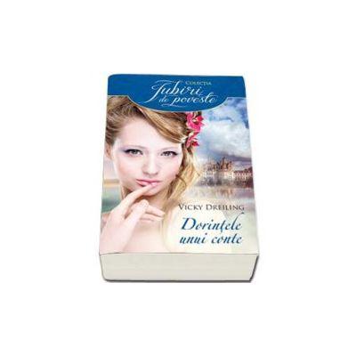 Vicky Dreiling, Dorintele unui conte (Iubiri de povesti)