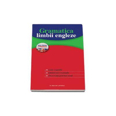 Gramatica limbii engleze (Colectia ideal pentru a progresa)