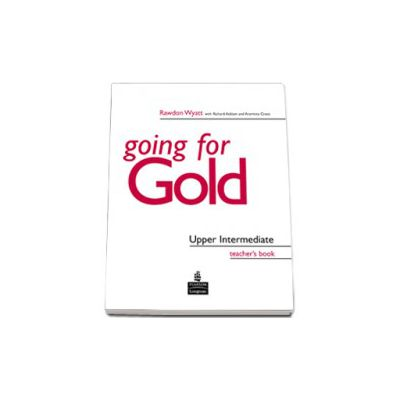 Going for Gold Upper Intermediate Teacher s Book