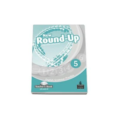 New Round-Up English Grammar Practice 5 Teacher s Book with Audio CD