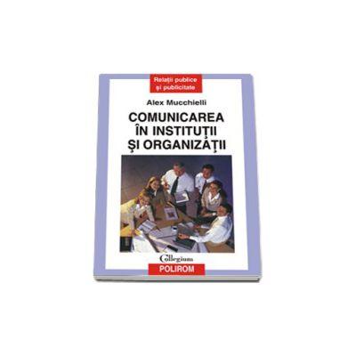 Comunicarea in institutii si organizatii