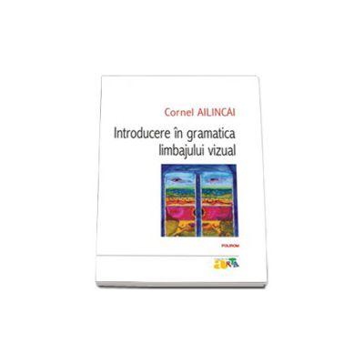 Introducere in gramatica limbajului vizual