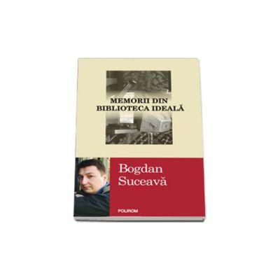 Memorii din biblioteca ideala