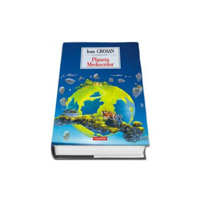 Planeta Mediocrilor (Editie Cartonata)