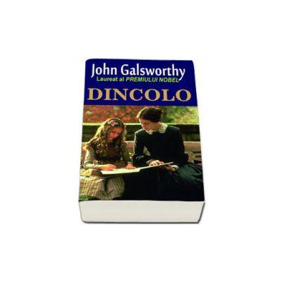 Dincolo (Galsworthy John)