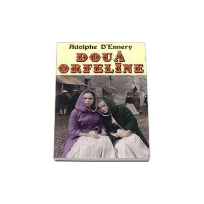 Doua orfeline (Adolphe, D'Ennery)