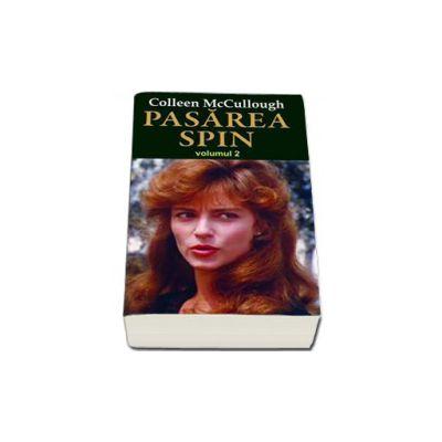 Pasarea spin - volumul II