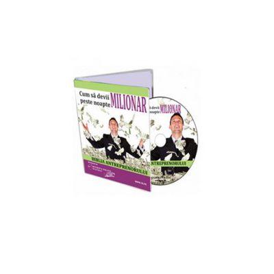Biblia Antreprenorului sau Cum sa devii milionar peste noapte - Format CD