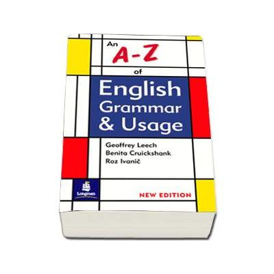 An A-Z of English Grammar and Usage (New Edition)