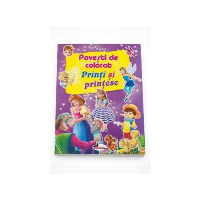 Povesti De Colorat Printi Si Printese Librariileonlinero