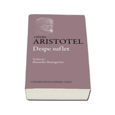 Opere Aristotel. Despre suflet