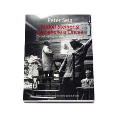 Rudolf Steiner si Evanghelia a Cincea