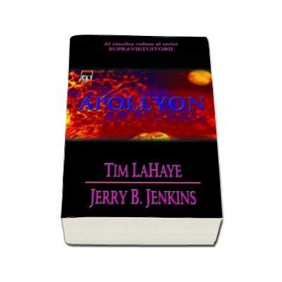 Apollyon (volumul 5) - Seria Supravietuitorii