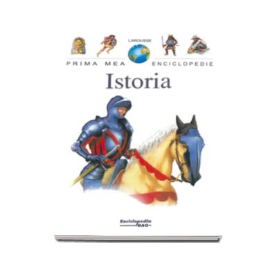 Istoria - Prima mea enciclopedie