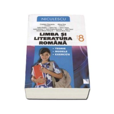 Limba si literatura romana. Auxiliar pentru clasa a VIII-a (Editie revizuita si imbunatatita)