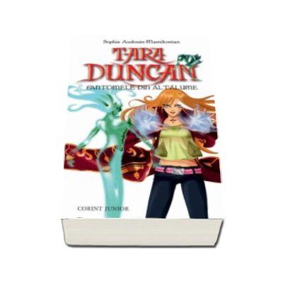 Tara Duncan, volumul 7 - Fantomele din altalume