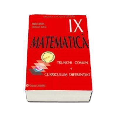 Matematica manual pentru clasa a IX-a, trunchi comun + curriculum diferentiat