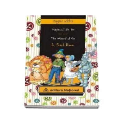 Frank L. Baum - Vrajitorul din Oz. Editie, bilingva in limba Romana si Engleza (Coperti cartonate)