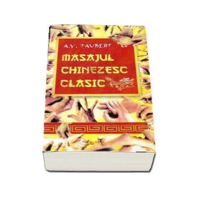 Masajul chinezesc clasic (A. V. Taubert)