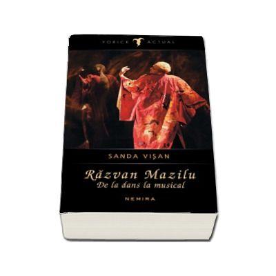 Sanda Visan, Razvan Mazilu. De la dans la musical - (Yorick Actual)
