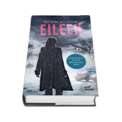 Eileen de Ottessa Moshfegh (Buzz Books)