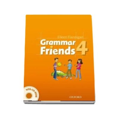 Grammar Friends 4 Students Book with CD-ROM Pack (Eileen Flannigan)