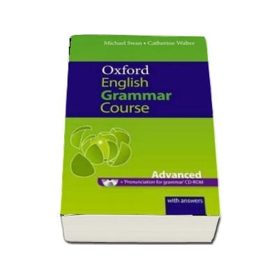 Oxford English Grammar Course. Advanced. With Answers and CD-ROM Pack