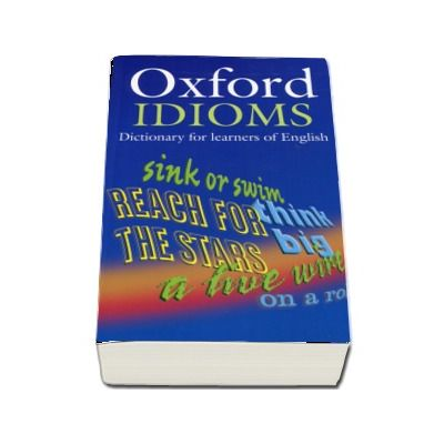 Oxford Idioms Dictionary for learners of English (Format Paperback)