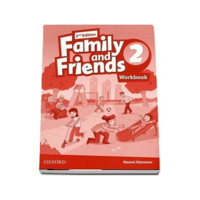 Family and Friends 2 Workbook - Naomi Simmons