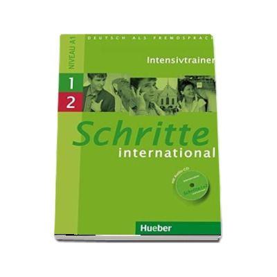 Schritte international niveau A1. Intensivtrainer mit Audio-CD zu Band 1 und 2 - Daniela Niebisch (Auxiliar recomandat pentru elevii de liceu)