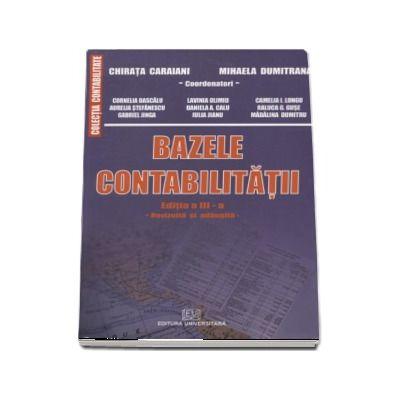 Bazele contabilitatii. Editia a III-a