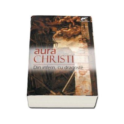 Din infern, cu dragoste de Aura Christi